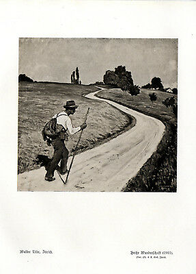 Walter Lilie, Zürich Heiße Wanderschaft Wanderer- Motiv Histor.Kunstdruck v.1911