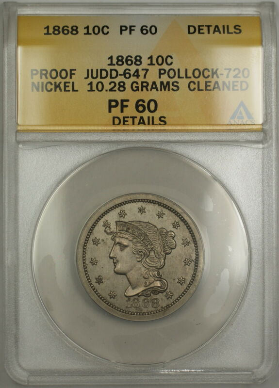 1868 Proof 10c Pattern Coin Judd-647 P-720 Anacs Pf-60 Details (better Coin) Ww