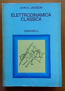 INGEGNERIA-ELETTRODINAMICA-CLASSICA-ZANICHELLI-JACKSON-MAGNETOSTATICA-FISICA