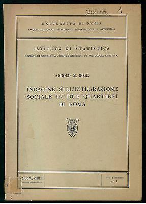 ROSE ARNOLD INDAGINE INTEGRAZIONE SOCIALE DUE QUARTIERI ROMA STUDI INCHIESTE 1
