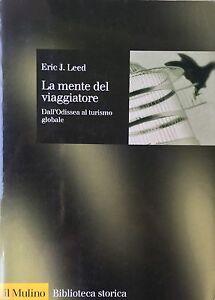 LA-MENTE-DEL-VIAGGIATORE-Dall-039-Odissea-al-turismo-globale-Eric-J-Leed