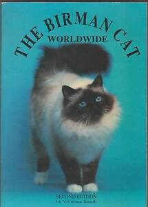 THE BIRMAN CAT WORLDWIDE (Sacred Cat of Burma) Vivienne Smith SC Perth Region Preview