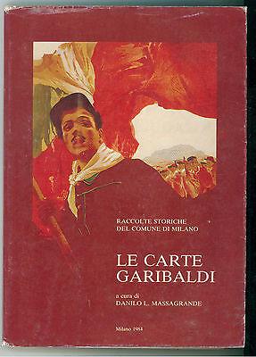 MASSAGRANDE DANILO LE CARTE GARIBALDI CORDANI 1984 RISORGIMENTO LOCALE  MILANO