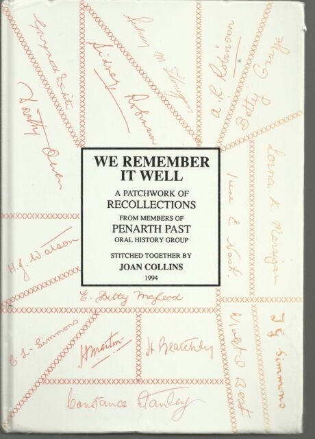 We Remember It Well: Personal Recollections by Penarth Past Oral History Group.