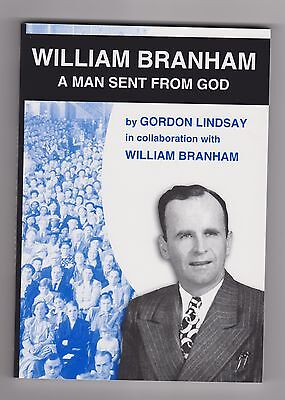 Man Sent from God      all about William Branham