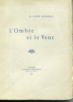 BLANCHE ROUSSEAU  L'OMBRE ET LE VENT  LIBRAIRIE FISCHBACHER 1902