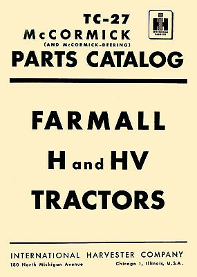 Ih Farmall H Hv Tractor Illustrated Parts Catalog Manual Tc-27