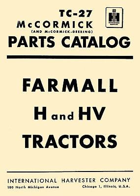 Ih Farmall H Hv Tractor Illustrated Parts Catalog Manual Tc-27