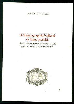 MOLA DI NOMAGLIO G. DI SPARTA GLI SPIRITI BELLICOSI DI ATENE LA CIVILTA' 1996