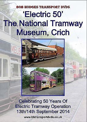Electric 50 DVD, National Tramway Museum Crich 50th Anniversary DVD, 2014.