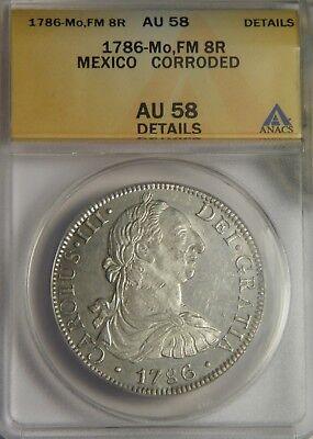 1786 FM 8 Reales:   ANACS AU-58:   Mexico City Mint