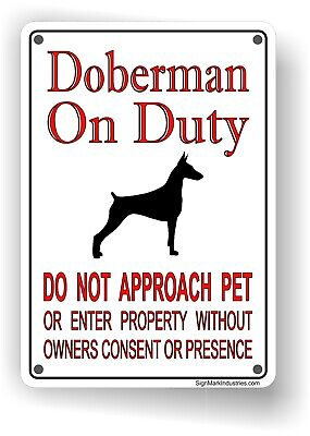 Doberman On Duty Aluminum Sign - Doberman Sign - FREE SHIPPING (On Sign)