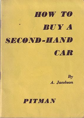 How to Buy a Second-Hand Car by A Jacobson