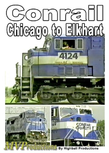 CONRAIL CHICAGO TO ELKHART MIDWEST VIDEO PRODUCTIONS
