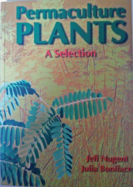 Permaculture Plants by Jeff Nugent & Julia Boniface