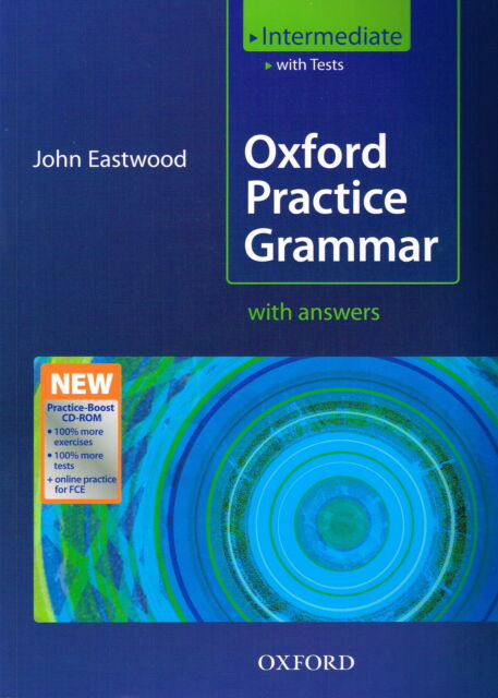 OXFORD PRACTICE GRAMMAR Intermediate with Answers & CD-ROM | John Eastwood @NEW@