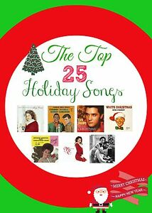 The Top 25 Holiday Songs Of All Time
