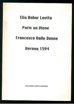 DALLE DONNE FRANCESCO ELIA BAHUR LEVITA PARIS UN VIENE FORNI 1988 EBRAICA