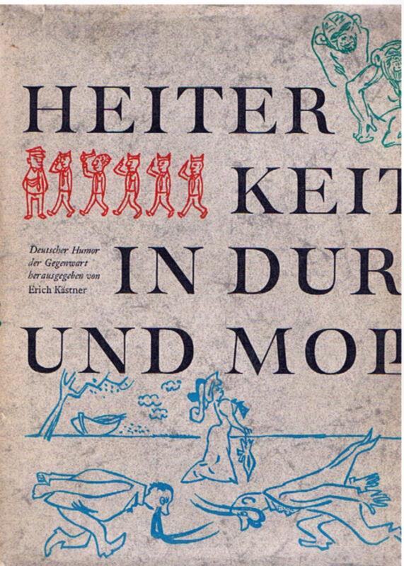 Heiterkeit in Dur und Moll, herausgegeben von Erich Kästner