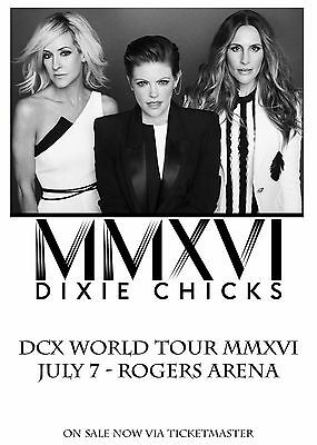 "DIXIE CHICKS ""DCX WORLD TOUR MMXVI"" 2016 VANCOUVER CONCERT POSTER - Country Pop"