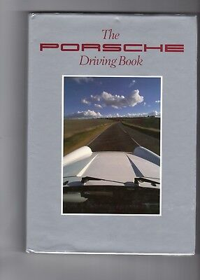 The Porsche Driving Book by Martin Beck-Burridge and John Lyon