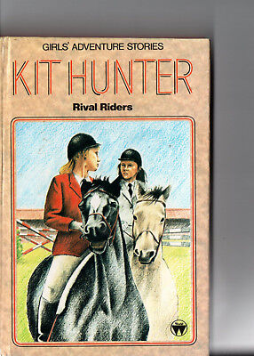 Kit Hunter, Rival Riders (Girls' adventure stories) HARDBACK BOOK *R2 comprar usado  Enviando para Brazil
