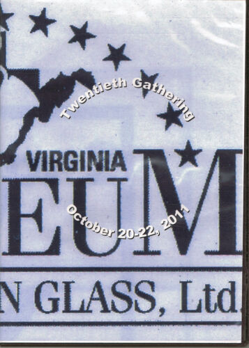 West Virginia Glass Museum 2011 Gathering, Weston, WV - Video Highlights on DVD