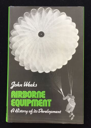 AIRBORNE EQUIPMENT--A History of Its Development 1976 by John Weeks