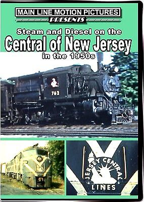 CENTRAL OF NEW JERSEY STEAM AND DIESEL IN THE 1950'S MAIN LINE MOTION DVD