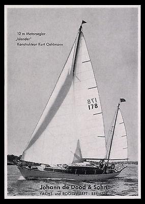 Werbung Reklame 1959 12 m Motorsegler ISLANDER  (4) Johann de Dood & Sohn Werft