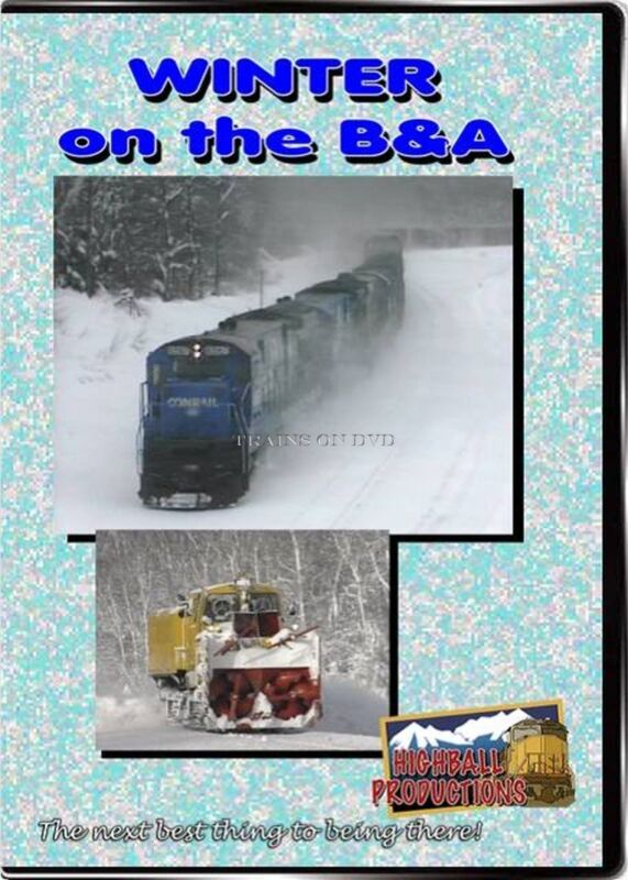 WINTER ON THE B & A HIGHBALL PRODUCTIONS DVD-R