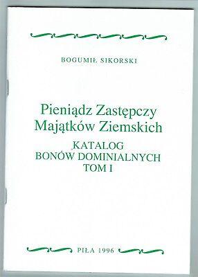 Bogumil Sikorski, Die Not-, und Wertmarken der Domänen in Polen, 9 Bände