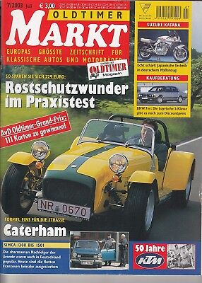Oldtimer Markt 7 / 2003 - Caterham, Simca, BMW 7er, Suzuki, KTM, Rostschutz