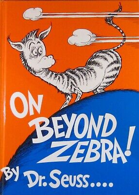 On Bey ond Zebra! by Dr. Seuss (Hardcover) Random House Children's Banned