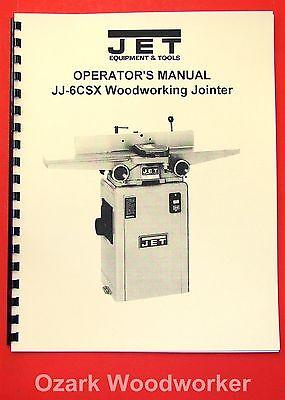 Jet Jj-6csx Jj-6csdx 6 Jointer Instructions And Parts Owners Manual 1075