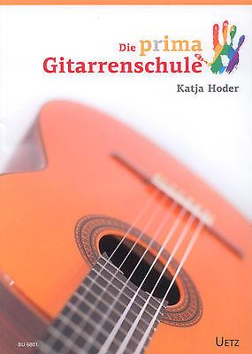Hoder, Katja: Die prima Gitarrenschule