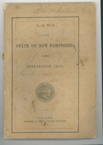 LAWS of the STATE of NEW HAMPSHIRE -- 1858