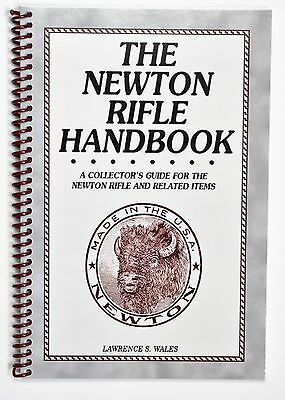 The Newton Rifle Handbook by Lawrence Wales