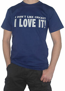 New i don t like cricket i love it t shirt funny for I love sports t shirt
