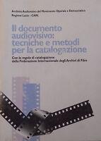 Il Documento Audiovisivo Tecniche E Metodi Per La Catalogazione 1995 Aavv -  - ebay.it
