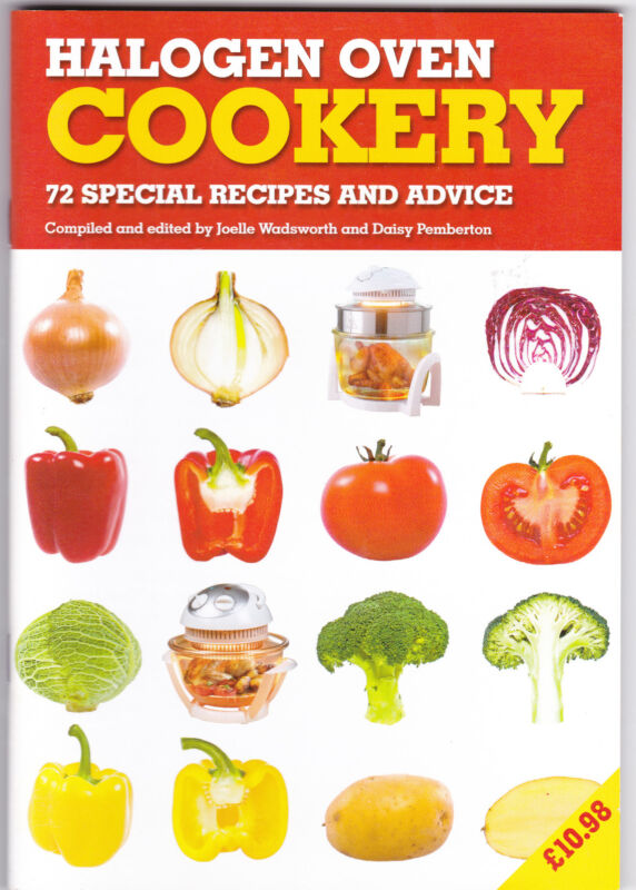HALOGEN OVEN COOKERY, 72 Special Recipes and Advice