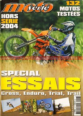 Moto verte hs  7 spécial essais 132 motos : cross enduro trail trial tt 2004