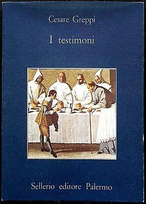 Cesare Geppi, I testimoni, Ed. Sellerio, 1982