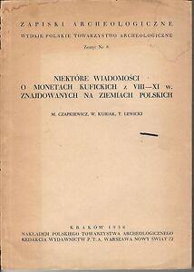 CZAPKIEWICZ-KUBIAK-LEWICKI-monetach-kufickich-z-VIII-XI-w-Pologne-1956
