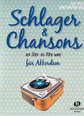 Akkordeon Noten : Schlager & Chansons der 50er-bis 70er-Jahre  - mittelschwer