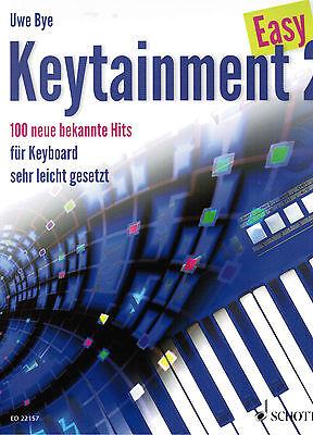 Keyboard Noten :  Easy Keytainment 2  - 100 neue bekannte Hits - sehr leicht