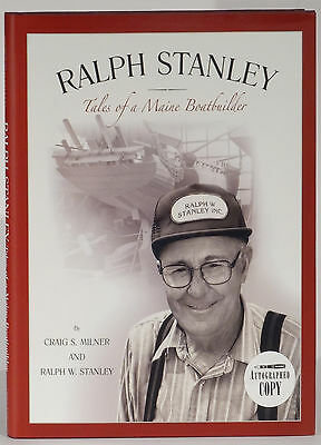 Ralph Stanley Tales of a Maine Boatbuilder signed first edition lobster boats