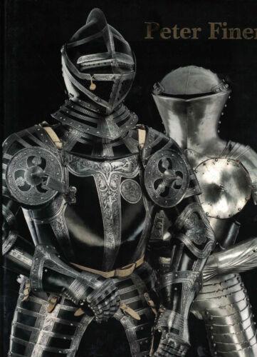 Peter Finer - 2010 Catalogue - Armor, Swords, Pistols (HC, 2010, 1st Ed)