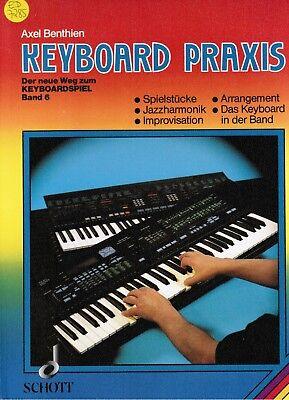 Keyboard Noten Schule : Der neue Weg zum Keyboardspiel 6  KEYBOARD PRAXIS B-WARE