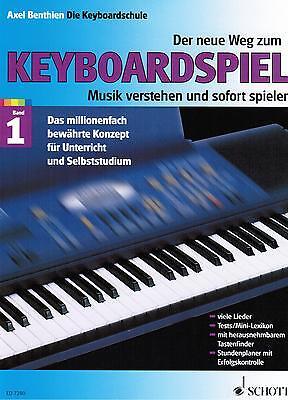 Keyboard Noten Schule : Der Neue Weg zum Keyboardspiel 1 Axel Benthien Anfänger